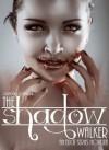 The Shadow Walker (The Elicit Novella Series) - Jamie Loeak, Stacy Loeak