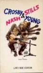 Crosby Stills Nash & Young - Sergio D'Alesio, Guido Crepax
