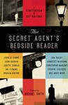 The Secret Agent's Bedside Reader: A Compendium of Spy Writing - Michael Smith