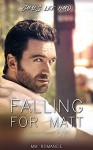 Falling for Matt: A Second Chance at Love - James Lee Hard