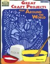 Great Craft Projects from Around the World - William Reid
