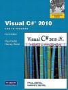 Visual C 2010: How to Program. by P.J. Deitel, H.M. Deitel - Paul J. Deitel