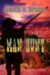 Man Hunt - David R. Gross