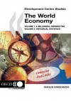 The World Economy (Development Centre Studies) - Angus Maddison