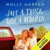 Save a Truck, Ride a Redneck - Molly Harper, Amanda Ronconi