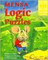 Mensa Logic Puzzles - Margaret C. Edmiston, Norman D. Willis, Muriel Mandell