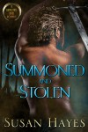 Summoned and Stolen - Susan Hayes