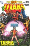 The New Teen Titans: Terra Incognito - Marv Wolfman, George Pérez, Romeo Tanghal