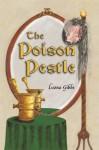 The Poison Pestle - Leona Gibbs