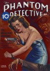 The Phantom Detective - The Broadway Murders - August, 1938 24/1 - Robert Wallace, Rafael De Soto