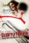 Silently Forever (O'Shaughnessy Saga #1) - Dave Gehrke