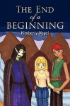 The End of a Beginning - Kimberly Vogel