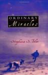 Ordinary Miracles - Stephanie S. Tolan