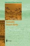 Nomadic Desert Birds - W. Richard J. Dean