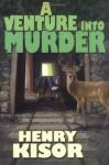 A Venture Into Murder - Henry Kisor