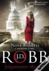 Julgamento Mortal (Série Mortal, #11) - J.D. Robb