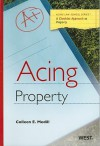 Acing Property (Acing (Thomson West)) - Colleen E. Medill