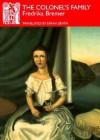 The Colonel's Family (Series B (Norvik Press), No. 20,) - Fredrika Bremer