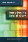 Introducing Social Work - Lena Dominelli