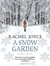 A Snow Garden and Other Stories - Rachel Joyce