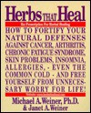 Herbs That Heal: Prescription for Herbal Healing - Michael Savage