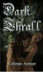 Dark Thrall - Celeste Anwar