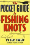 The Pocket Guide to Fishing Knots - Peter Owen