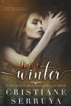 Hot Winter: Shades of Passion - Cristiane Serruya
