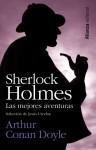 Sherlock Holmes : Las Mejores Aventuras - Arthur Conan Doyle