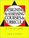 Designingand Assessing Coursesand Curricula: A Practical Guide - Robert M. Diamond