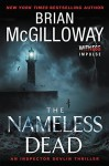 The Nameless Dead: An Inspector Devlin Thriller (Inspector Devlin Thrillers) by McGilloway, Brian(May 19, 2015) Paperback - Brian McGilloway