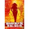 Heaven Help Me, Or Hell Have Me - Jolyn Palliata