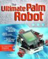 The Ultimate Palm Robot - Kevin Mukhar, Dave Johnson