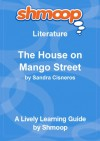 The House on Mango Street: Shmoop Study Guide - Shmoop