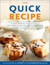 The Quick Recipe: Favorite Dishes in Less Than 60 Minutes - Cook's Illustrated