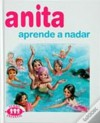 Anita Aprende a Nadar (Série Anita, #9) - Marcel Marlier, Gilbert Delahaye