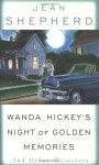 Wanda Hickey's Night of Golden Memories: And Other Disasters - Jean Shepherd