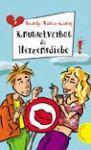Knutschverbot und Herzensdiebe - Bianka Minte-König