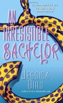 An Irresistible Bachelor - Jessica Bird
