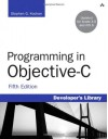 Programming in Objective-C (5th Edition) (Developer's Library) - Stephen G. Kochan