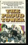 The Proud Tower - Barbara W. Tuchman