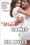 Wicked Games - Jill Myles, Jessica Clare