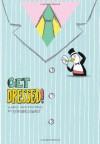 Get Dressed! - Seymour Chwast