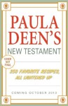 Paula Deen's New Testament: 250 Favorite Recipes, All Lightened Up - Paula H. Deen, Melissa Clark