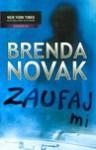 Zaufaj mi - Brenda Novak