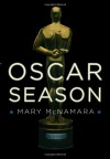 Oscar Season - Mary McNamara