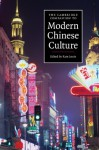 The Cambridge Companion to Modern Chinese Culture - Kam Louie