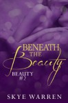 Beneath the Beauty - Skye Warren