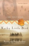 Kathy Little Bird: A Mrs. Mike Novel - Benedict Freedman, Nancy Freedman