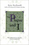 The Plague and I - Betty MacDonald